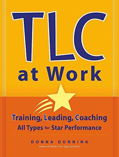 9780891061922: TLC at Work: Training, Leading, Coaching All Types for Star Performance