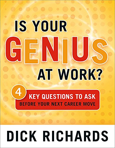 9780891061946: Is Your Genius at Work?: 4 Key Questions to Ask Before Your Next Career Move
