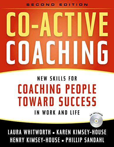 9780891061984: Co-Active Coaching: New Skills for Coaching People Toward Success in Work and, Life