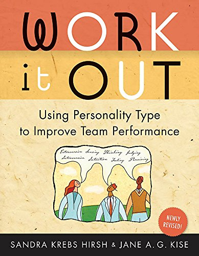 9780891062127: Work It Out: Using Personality Type to Improve Team Performance