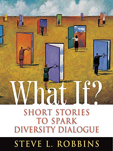 What If? 9780891062752 When Steve Long-Nguyen Robbins was growing up, his mother routinely told him,  Long, you walk on a path cleared by others, so it is your responsibility to clear the path for others.  Her insightful guidance and self-sacrificing example are the forces that drive Robbins's corporate work around diversity and inclusion today. His goal is unwavering: to clear the path for others and recruit more  path makers  --to honor his mother and to make a better world for everyone. In What If?, Robbins provides twenty-six inspiring, lively, and sometimes deeply personal stories illustrating diversity and inclusion concepts. He offers insight and practical advice on how to reconcile unity with diversity and reframe our organizations for competitive advanges. He adds tips and suggestions for putting keylearning into action in your organization, ending each chapter with questions, an activity, and an assignment to inspire you to be more open-minded and inclusive and to discover how the ideas presented in the book might apply to your daily life at work and at home.