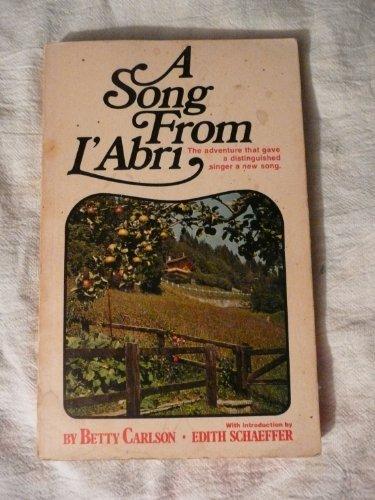 A song from L'Abri: Carlson, Betty