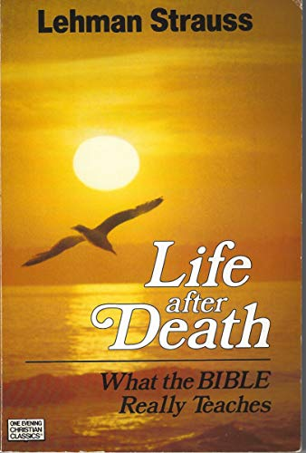 Life after Death (0891070559) by Strauss, Lehman