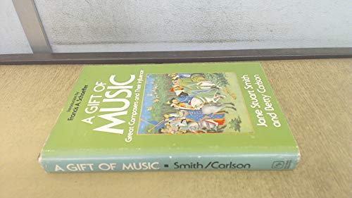 9780891071594: Gift of Music: Great Composers and Their Influence