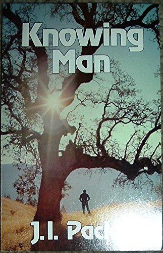 9780891071754: Knowing Man