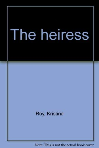 9780891071761: The heiress