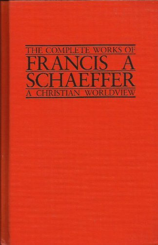 9780891072393: A Christian View of the Church (The Complete Works of Francis A. Schaeffer, Vol. 4)
