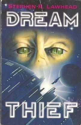 Dream Thief: Lawhead, Steve