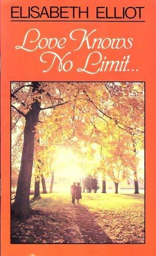 9780891072706: Love knows no limit