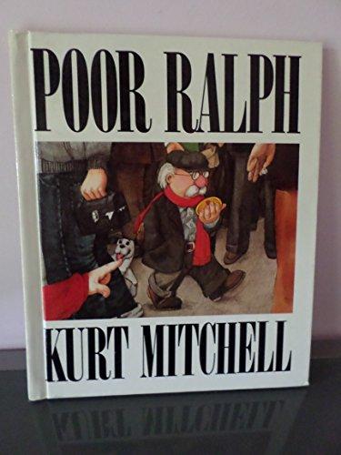 Poor Ralph: Mitchell, Kurt