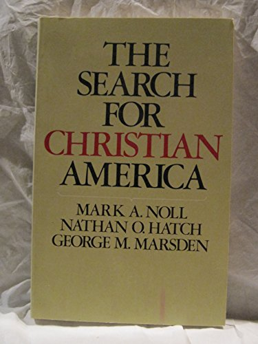 9780891072850: The Search for Christian America
