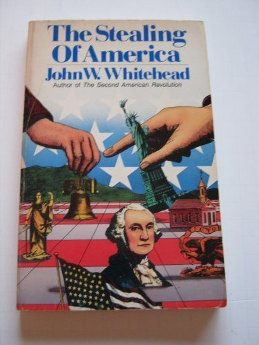9780891072867: The Stealing of America