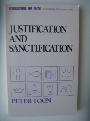 9780891072881: Justification and Sanctification (Foundations for faith)