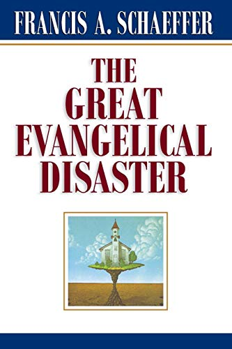 9780891073086: The Great Evangelical Disaster