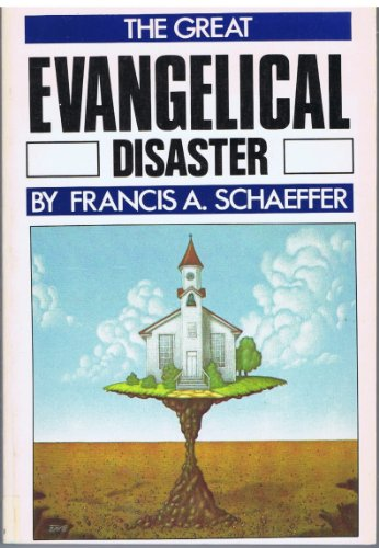 9780891073093: The Great Evangelical Disaster