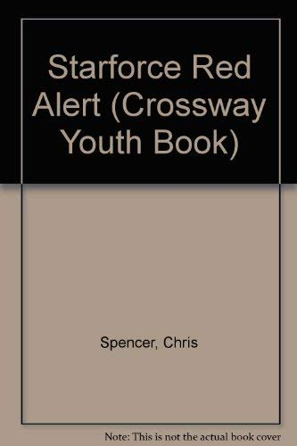 9780891073215: Starforce Red Alert (Crossway Youth Book)