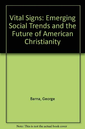 9780891073246: Vital Signs: Emerging Social Trends and the Future of American Christianity