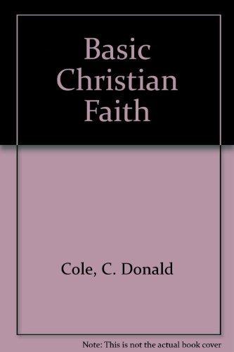 9780891073383: Basic Christian Faith