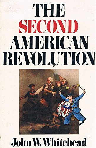 9780891073673: The Second American Revolution