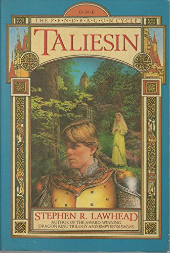 Taliesin: The Pendragon Cycle, Book One