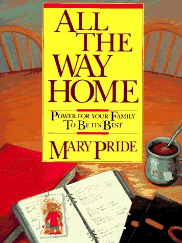 9780891074656: All the Way Home: Power for Your Family to Be Its Best