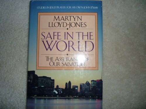 9780891074939: Safe in the World: The Assurance of Our Salvation