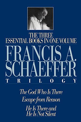 9780891075615: The Francis A. Schaeffer Trilogy: Three Essential Books in One Volume