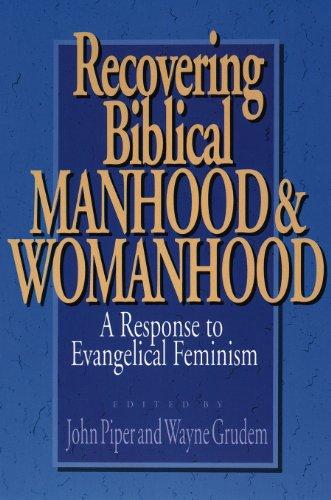 9780891075868: Recovering Biblical Manhood & Womanhood