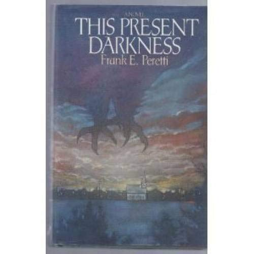 9780891075899: This Present Darkness
