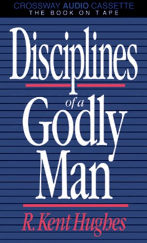 9780891076223: Disciplines of a Godly Man/Now With Personal Study Questions