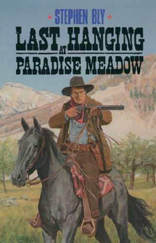 9780891076728: Last Hanging at Paradise Meadow (The Legend of Stuart Brannon, Book 3)