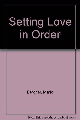 9780891077022: Setting Love in Order