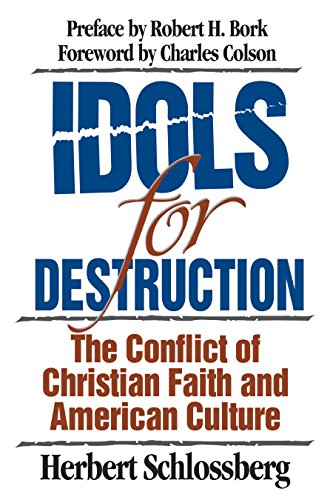 9780891077381: Idols for Destruction: The Conflict of Christian Faith and American Culture