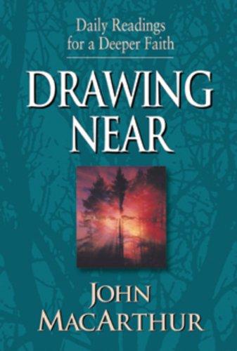 Drawing Near: MacArthur, John F.,