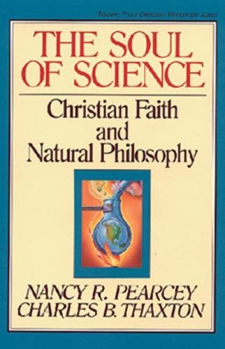 9780891077664: Soul of Science (Turning Point Christian Worldview Series)