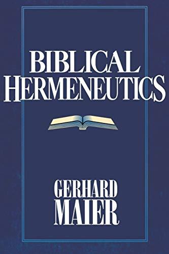 Biblical Hermeneutics: Gerhard Maier