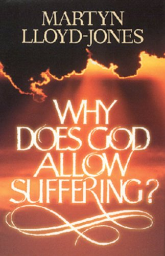 9780891077763: Why Does God Allow Suffering?