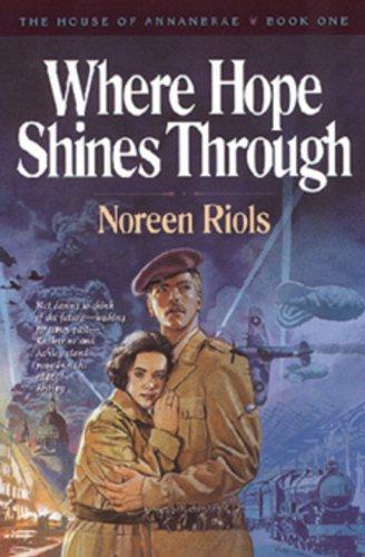 9780891077909: Where Hope Shines Through (The House of Annanbrae, Book 1)
