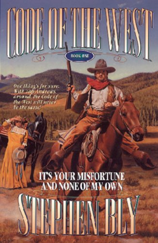 9780891077978: It's Your Misfortune and None of My Own (Code of the West, Book 1)