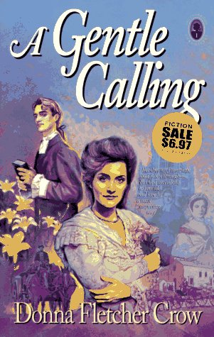 9780891078067: A Gentle Calling (The Cambridge Chronicles, Bk 1)