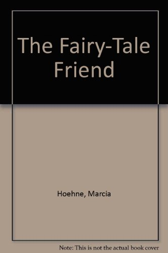 9780891078135: The Fairy-Tale Friend