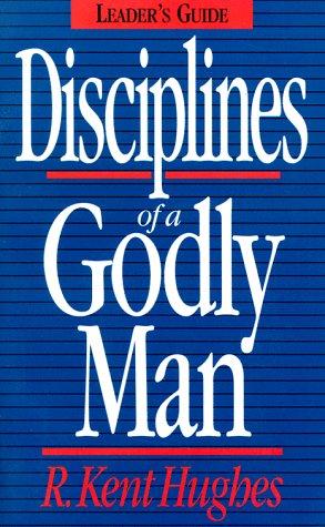 9780891078173: Disciplines of a Godly Man