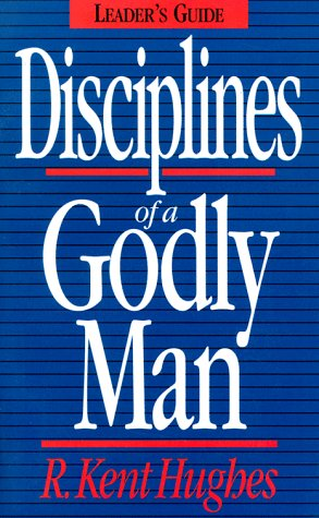 9780891078173: Disciplines of a Godly Man (Study Guide)