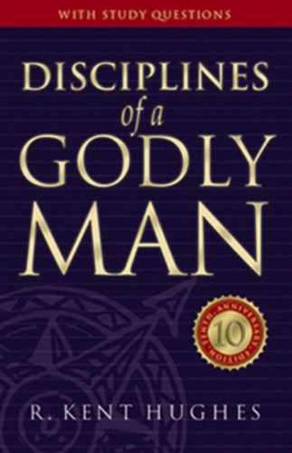 9780891078180: Disciplines of a Godly Man