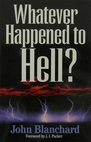 9780891078371: Whatever Happened to Hell?