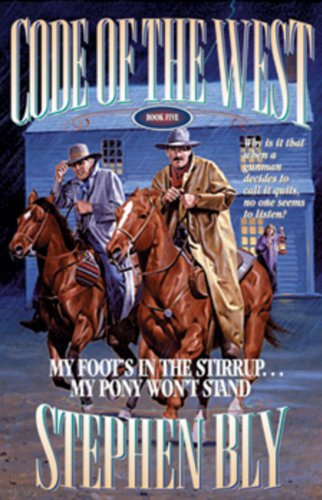 9780891078982: My Foot's in the Stirrup...My Pony Won't Stand (Code of the West, Book 5)