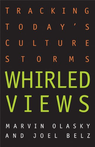 9780891079385: Whirled Views: Tracking Today's Culture Storms