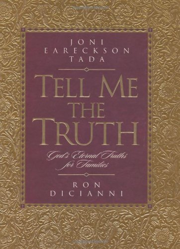 9780891079460: Tell Me the Truth: God's Eternal Truths for Families