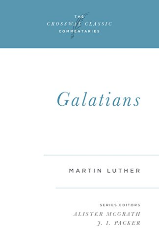 Galatians [Paperback] [May 11, 1998] Luther, Martin;: Luther, Martin; McGrath,
