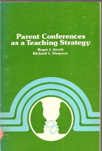 Parent Conferences as a Teaching Strategy